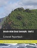 Oracle HCM Cloud Concepts - Part 5: Colored Paperback