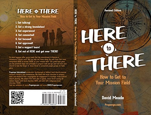 Here to There: How to Get to Your Mission Field, Revised Edition (English Edition)