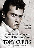 Vom Straßenjungen zum Hollywood-Star - Tony Curtis