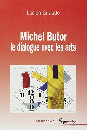 Michel Butor, le dialogue avec les arts