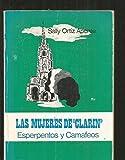 MUJERES DE CLARIN - LAS. ESPERPENTOS Y CAMAFEOS
