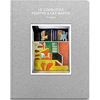 Le Corbusier, peintre à Cap-Martin