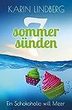 Ein Schokoholic will Meer: Liebesroman (Sieben Sommersünden 6) Test