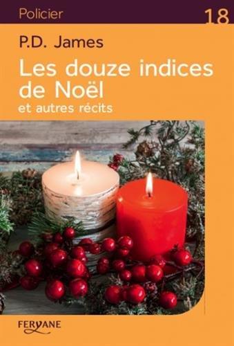 Les douze indices de Noël : et autres récits