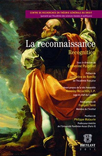 La reconnaissance / Recognition par Catherine Puigelier, Collectif