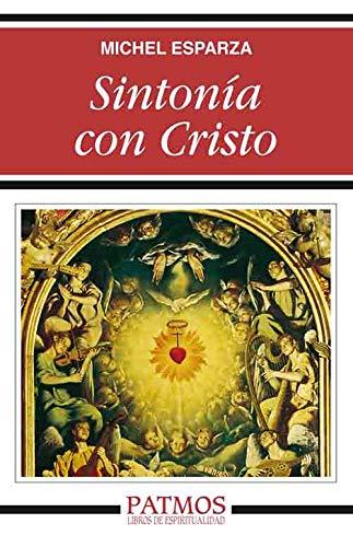 Sintonía con Cristo por Michel Esparza Encina