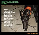 Dirty and Beautiful Vol.2 -