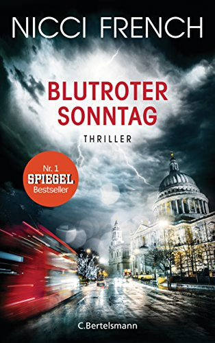 Blutroter Sonntag: Thriller Bd. 7 (Psychologin Frieda Klein als Ermittlerin, Band 7)