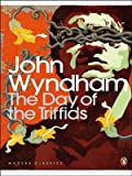 The Day of the Triffids (Penguin Modern Classics) by Wyndham, John (2001) Paperback