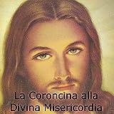 La coroncina alla divina misericordia (Euro Song)