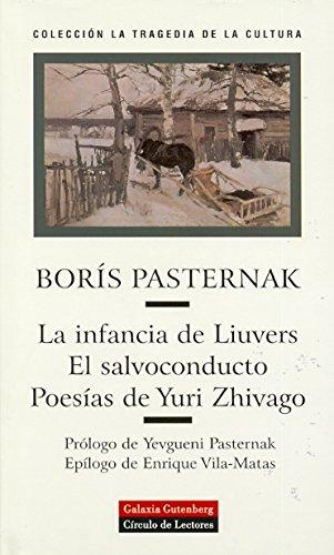 La infancia de Liuvers. El salvoconducto. Poesías de Yuri Zhivago (Narrativa) por Boris Pasternak