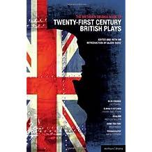 The Methuen Drama Book of 21st Century British Plays: Blue/Orange; Elmina's Kitchen; Realism; Gone Too Far!; Pornography
