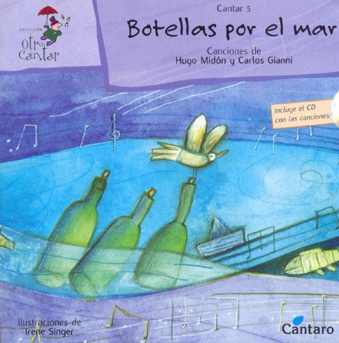 Botellas Por El Mar - Con 1 CD por Carlos Gianni