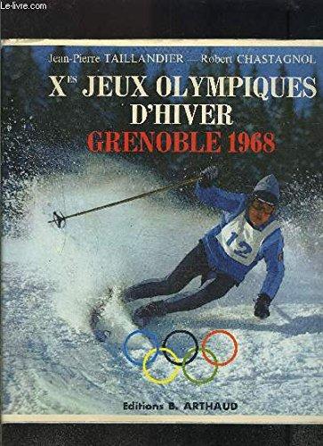 Xe JEUX OLYMPIQUES D HIVER GRENOBLE 1968 par TAILLANDIER- CHASTAGNOL