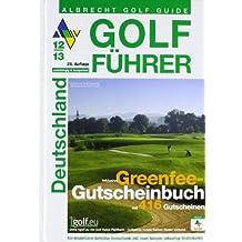 Golf Führer Deutschland 2012/2013: inklusive Greenfee-Gutscheinbuch mit 416 Gutscheinen