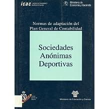 Sociedades anónimas deportivas : normas de adaptación del plan general de contabilidad