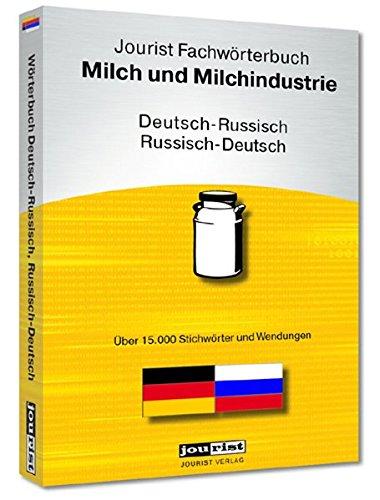 Preisvergleich Produktbild Jourist Fachwörterbuch Milch und Milchindustrie Russisch-Deutsch,  Deutsch-Russisch