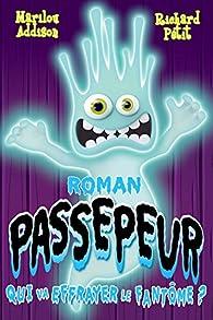 Passepeur, tome 2 : Qui va effrayer le fantôme? par Marilou Addison