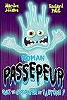 Passepeur, tome 2 : Qui va effrayer le fantôme?