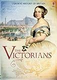 The Victorians (Usborne History of Britain)