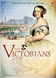 The Victorians (Usborne History of Britain)