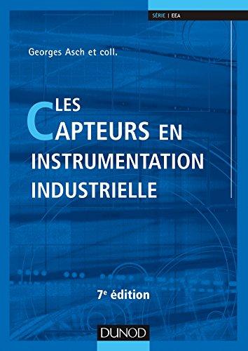 Les capteurs en instrumentation industrielle - 7e d.