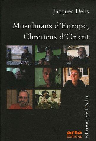 Musulmans d'Europe, Chrétiens d&#39...