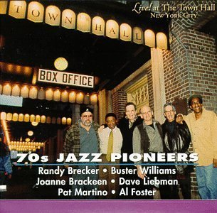 70s-jazz-pioneers-by-various-artists-randy-brecker-buster-williams-joanne-brackeen-dave-liebman-2005