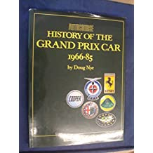 AUTOCOURSE HISTORY OF THE GRAND PRIX CAR 1966-85 by Doug Nye (1986-08-02)