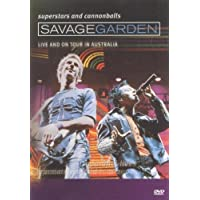 Savage Garden: Superstars And Cannonballs - Live And On Tour