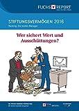 Stiftungsvermögen 2016 - Ranking: Die besten Manager: Wer sichert Wert