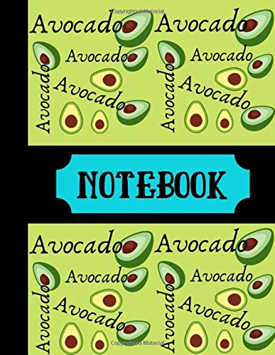 Notebook: Avocado Notebook Green Writing Gift - Lined NOTEBOOK, 130 pages, 8.5