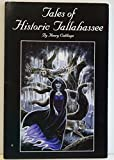 Tales of Historic Tallahassee