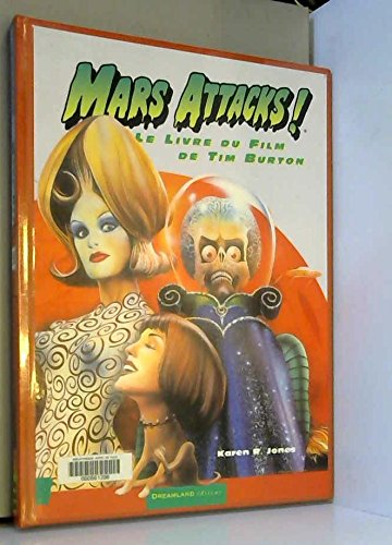 Mars attacks ! Le livre du film de Tim Burton