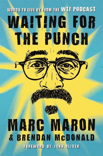 Waiting for the Punch por Marc Maron