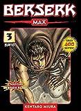 Berserk Max: Bd. 3 - Kentaro Miura