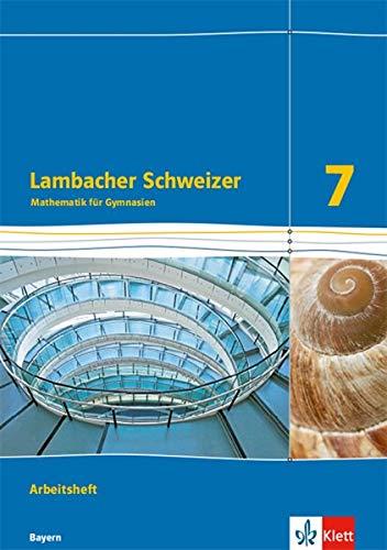 Lambacher Schweizer Mathematik 7. Ausgabe Bayern: Arbeitsheft plus Lösungsheft Klasse 7 (Lambacher Schweizer. Ausgabe für Bayern ab 2017)