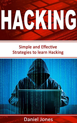 hacking-simple-and-effective-strategies-to-learn-hackingpenetration-testing-basic-security-wireless-