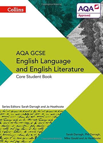 AQA GCSE ENGLISH LANGUAGE AND ENGLISH LITERATURE: CORE STUDENT BOOK (AQA GCSE English Language and English Literature 9-1) por Phil Darragh