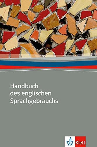 Handbuch des englischen Sprachgebrauchs: Ein Ratgeber für Zweifelsfälle