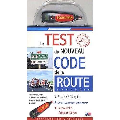 TEST NOUVEAU CODE DE LA ROUTE 2011