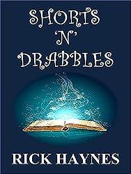 SHORTS 'N' DRABBLES