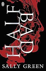 Half Bad by Sally Green (3-Mar-2014) Paperback