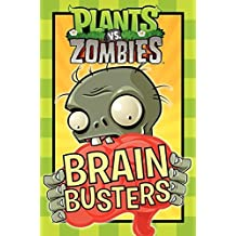 Plants vs. Zombies: Brain Busters by Emily C. Hughes (2013-09-10)