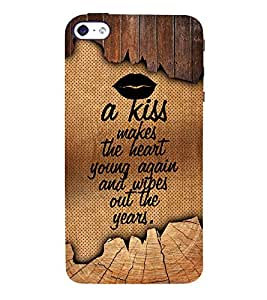 A Kiss Makes The Heart Young 3D Hard Polycarbonate Designer Back Case Cover for Apple iPhone SE