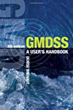 GMDSS: A Users Handbook