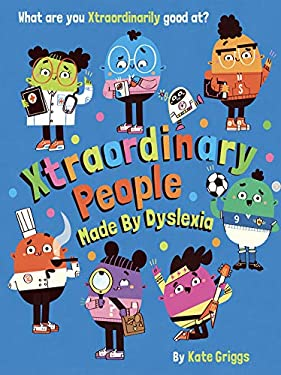 Xtraordinary People: Made By Dyslexia (English Edition)