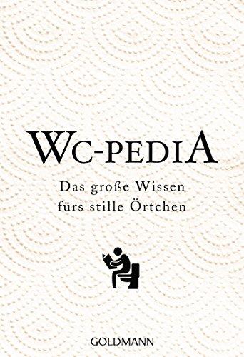 WC Pedia: Das große Wissen fürs stille Örtchen