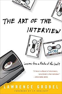 The Art of the Interview: Lessons from a Master of the Craft (1400050715) | Amazon Products