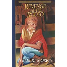 Revenge at the Rodeo (Danielle Ross Mystery Book #4)